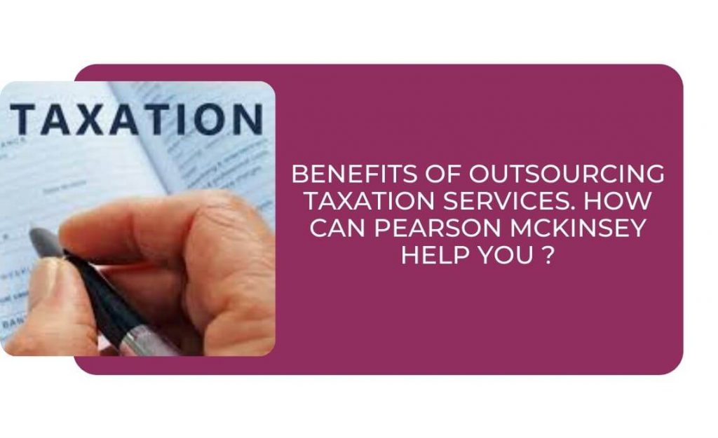 Benefits of outsourcing taxation services