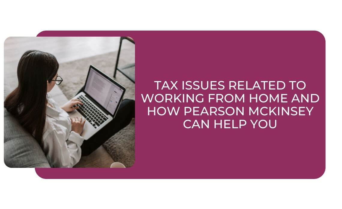 Tax Issues Related To Working from Home