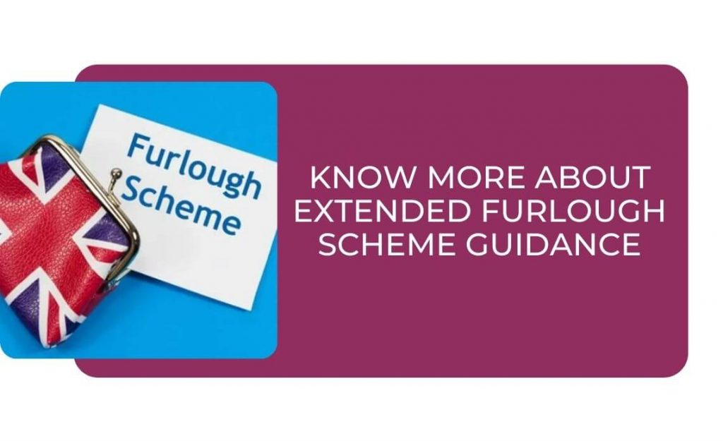 Know More About Extended Furlough Scheme Guidance